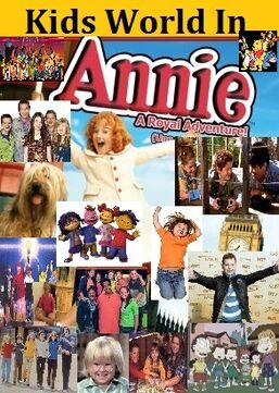 Kids World In Annie- A Royal Adventure