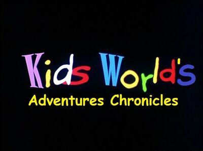 Kids World's Adventures Chronicles