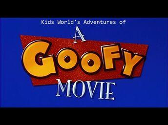 Kids World's Adventures of A Goofy Movie