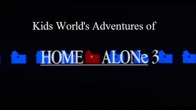 Kids World's Adventures of Home Alone 3