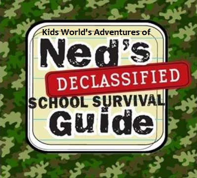 Kids World's Adventures of Ned's Declassified School Survival Guide