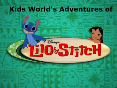 Kids World's Adventures of Lilo & Stitch- The Series