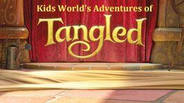 Kids World's Adventures of Tangled