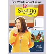 Kids World's Adventures of Signing Time - Time To Eat