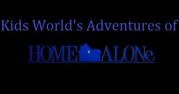 Kids World's Adventures of Home Alone