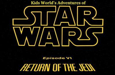 Kids World's Adventures of Star Wars Episode VI Return of the Jedi