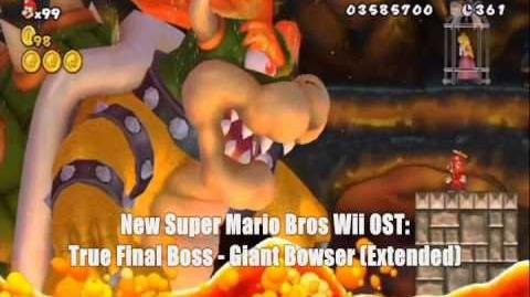 New Super Mario Bros Wii OST - True Final Boss - Giant Bowser Extended