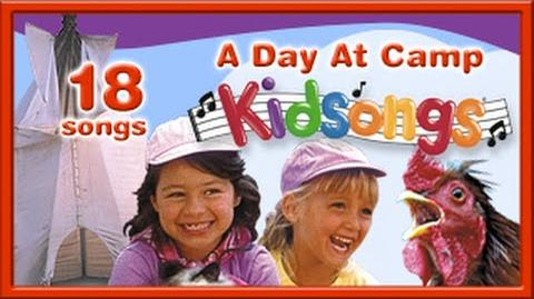 A Day At Camp by Kidsongs Top Songs for Kids