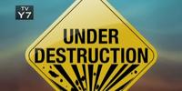 Under Destruction