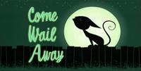 S2 - Come Wail Away