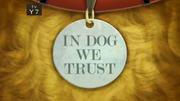 20-1 - In Dog We Trust