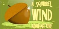 A Squirrel Wind Adventure