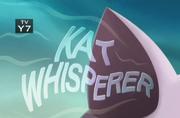 24-1 - Kat Whisperer