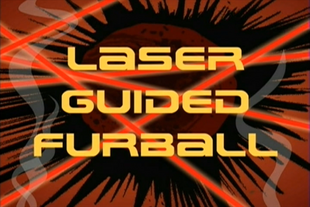 S14 - Laser Guided Furball