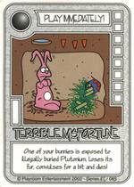 085 Terrible Misfortune - Plutonium-thumbnail