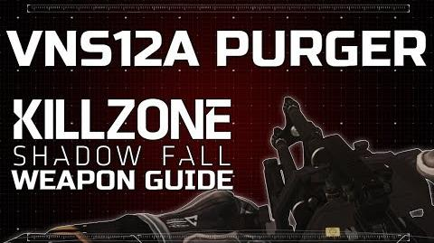 Vns12A Purger - Killzone Shadow Fall Weapon Guide