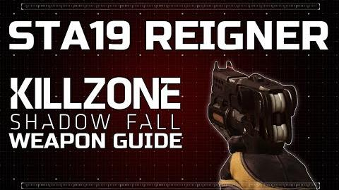 StA19 Reigner - Killzone Shadow Fall Weapon Guide