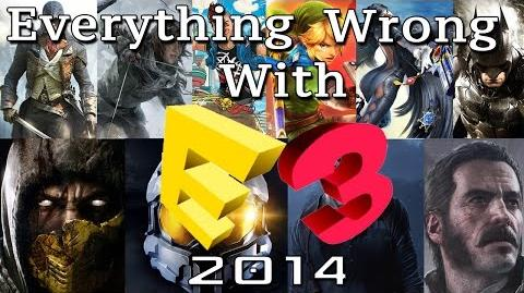 GamingSins *SPECIAL* Everything Wrong with E3 2014