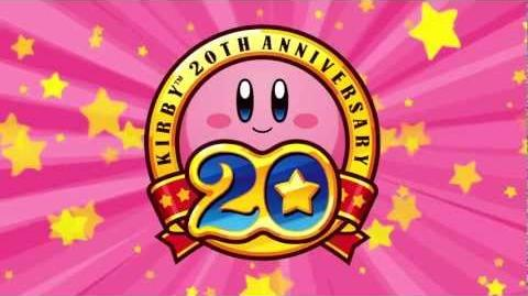 Kirby's Dream Collection 20th Anniversary Trailer