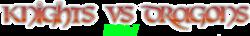 Knights vs Dragons Wiki