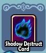 ShadowDestruct