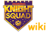 Knight Squad Wiki