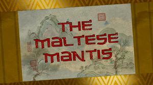 The-maltese-mantis-title