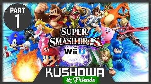 Kushowa & Friends Super Smash Bros 4 Wii U Part 1