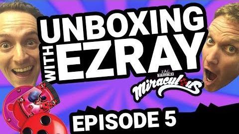 Miraculous Ladybug EZRAY Toy Unboxing Ep. 05 Tales of Ladybug & Cat Noir