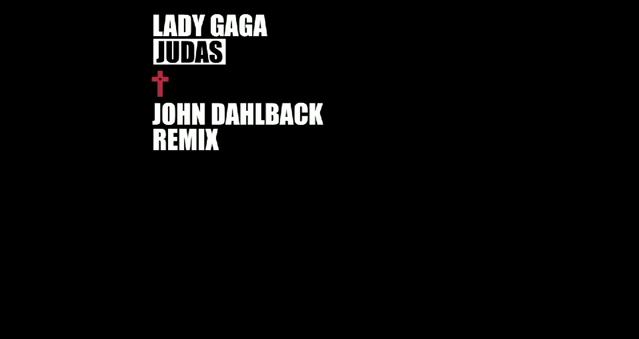 File:Lady Gaga - Judas (John Dalhbäck Remix).png