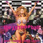 ArtRAVE The ARTPOP Ball