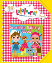 Tales From Lalaloopsy Land - Scarlet and Forest