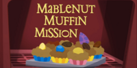 Mabelnut Muffin Mission