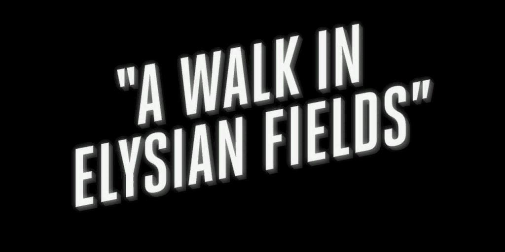 File:Awalkinelysianfields.png