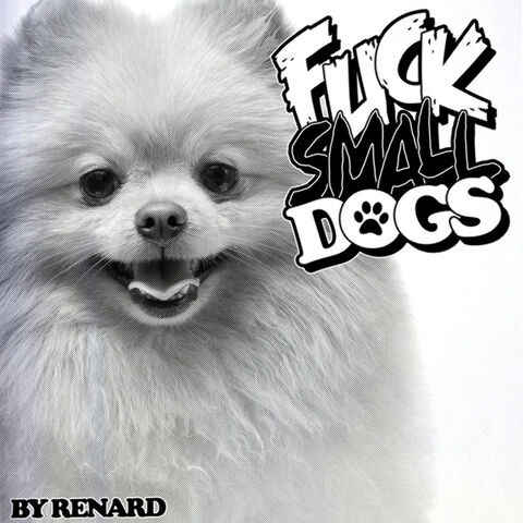 File:Fuck Small Dogs cover.jpg