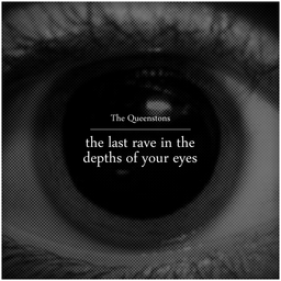 The Last Rave In The Depths Of Your Eyes