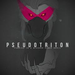 Pseudotriton (FIAB HxBEE Remix)