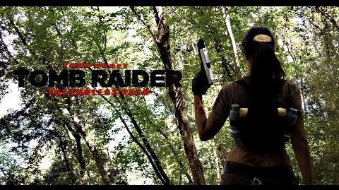 Lara Croft TOMB RAIDER The Endless Path FAN MOVIE eng.sub