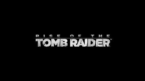 NA Rise of the Tomb Raider Announcement Trailer