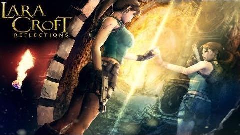 Lara Croft Reflections - Universal - HD (Sneak Peek) Gameplay Trailer