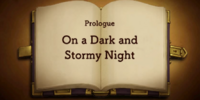 Prologue: On a Dark and Stormy Night