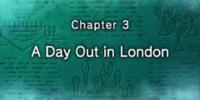 Chapter 3: A Day Out in London