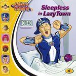 Nick Jr. LazyTown - Sleepless in LazyTown Book
