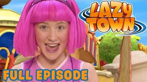 LazyTown I Welcome to LazyTown I Season 1 Full Episode
