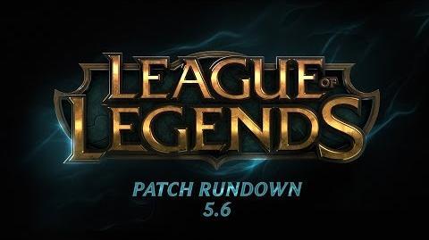 Patch Rundown 5.6