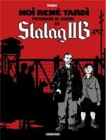 Moi Rene Tardi prisonnier au Stalag II B
