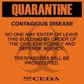 Sign quarantine orange display