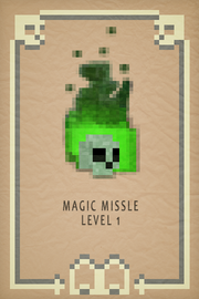 Magic Missle lvl 1