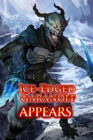 Ice-Edged Garanoff Appears