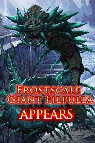 Frostscale Giant Filpulla Appears